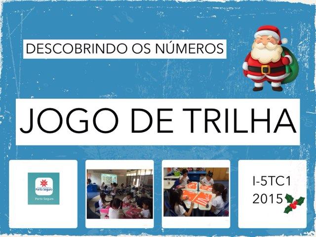 I5TC1 Jogo de Trilha - 2016 by Carla Brenes