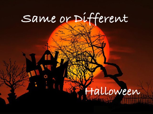 Same Or Different: Halloween by Ellen Weber
