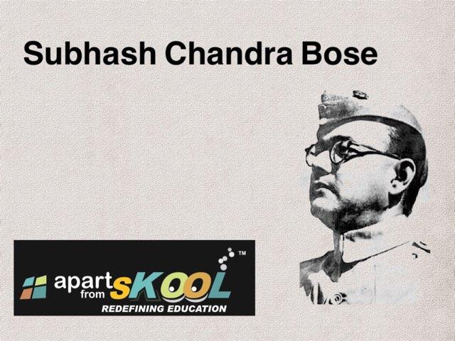 Subhash Chandra Bose by TinyTap creator