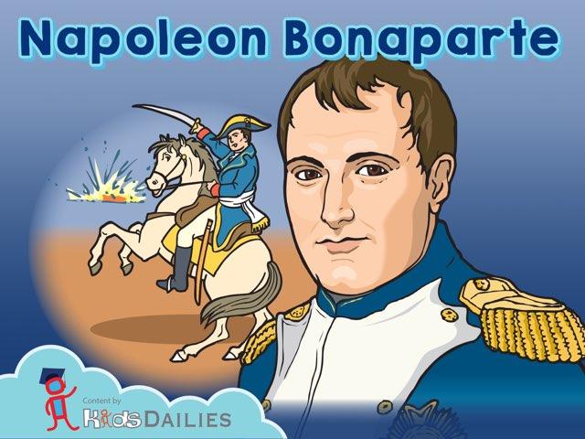 Napoleon Bonaparte by Kids Dailies
