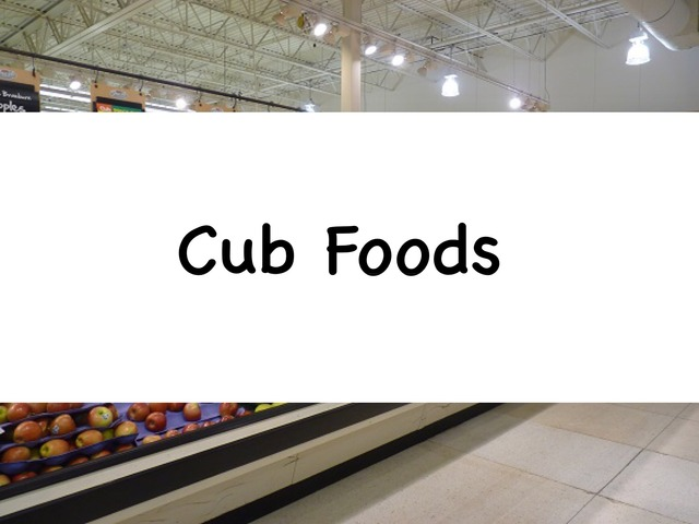 Cub Foods  by Rebecca Jarvis