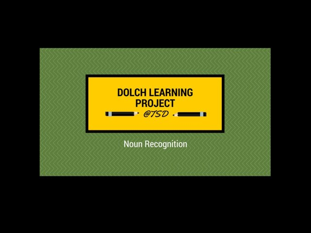 Dolch Learning Project -- Nouns 2 by TSD Library