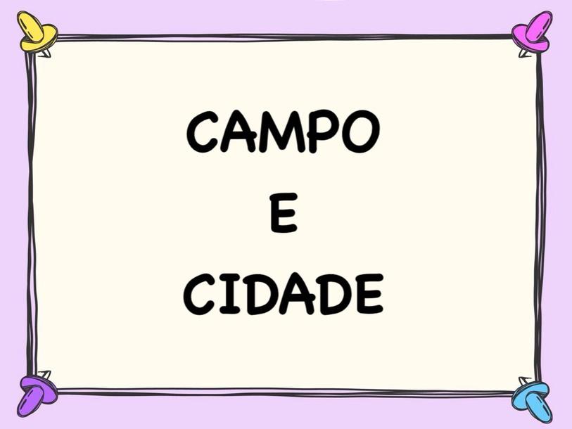 Campo  e Cidade by Fe VANESSA LOURENCO DOS SANTOS