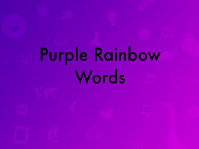 Purple Rainbow Words by Jeff Faulk