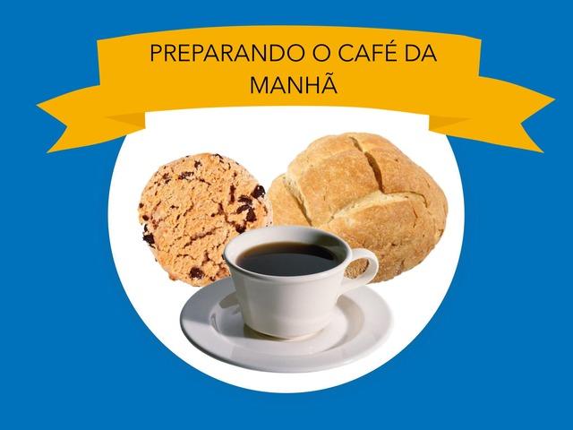 Café da Manhã by Tobrincando Ufrj