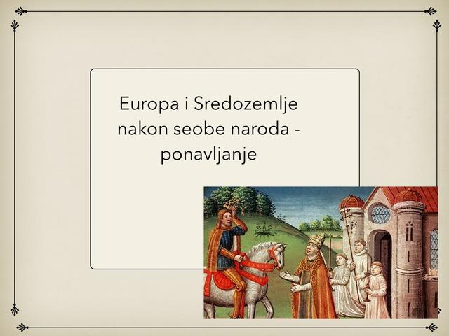 Europa nakon seobe naroda, ponavljanje by Borka Sladonja