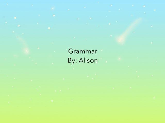 Grammar Capitalization by Alison Hills