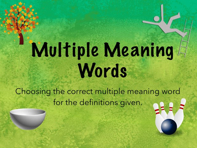 Multiple Meaning Words  by Karen Souter