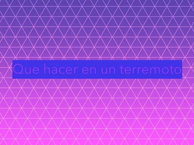 Que Hacer En Un Terremoto by Joshua Ortiz Zuluaga