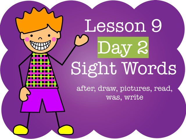 Lesson 9 - Day 2 Sight Words  by Jennifer