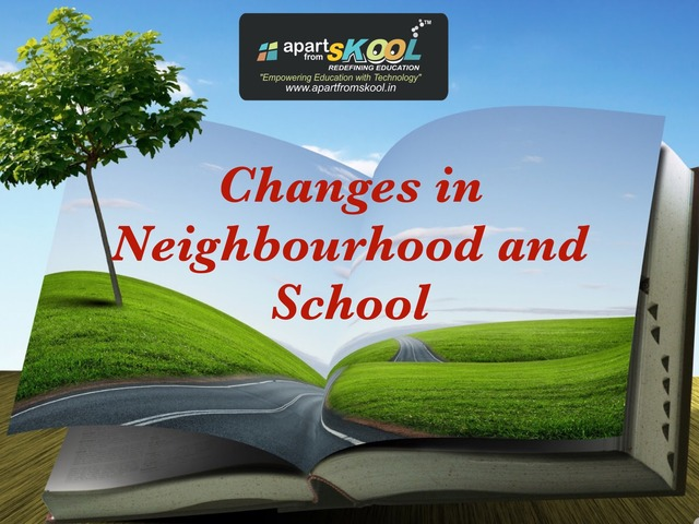 Changes In Neighbourhood And School by TinyTap creator