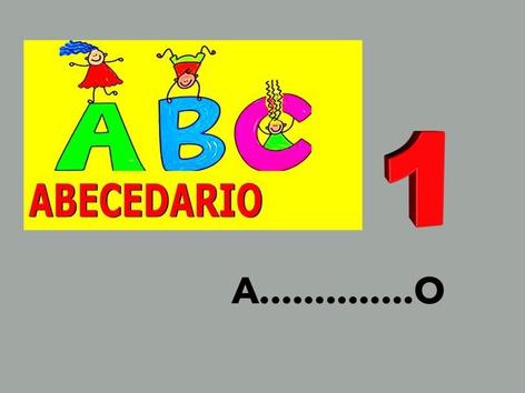 ABECEDARIO. A......O . 1 by Francisca Sánchez Martínez