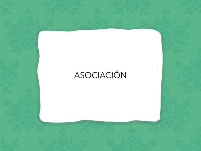 ASOCIACIÓN  by LAURA PARDO