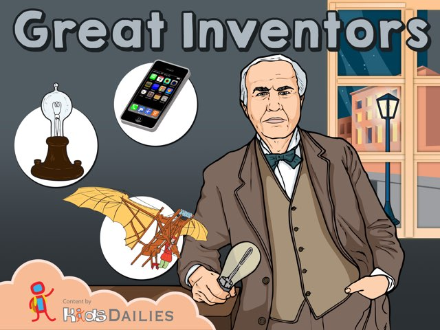 Great Inventors  by Kids Dailies