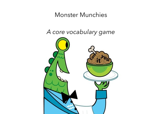 Monster Munchies, Core Vocabulary  by Ruthie Paretzky