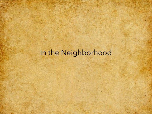 In The Neighborhood by Jenny Lehman