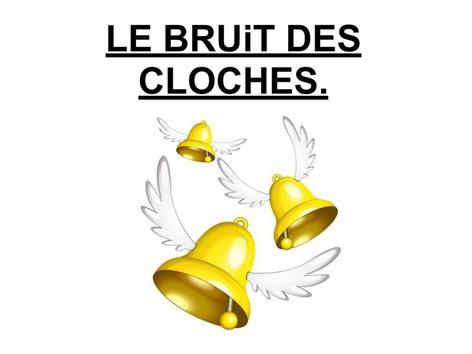 Le Bruit Des Cloches. by Valerie Escalpade