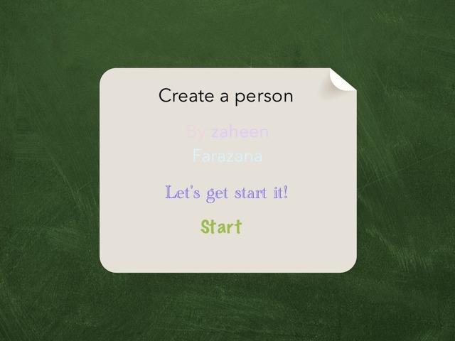 Create A Person by Idah Rahman