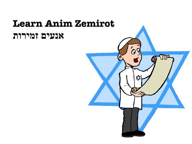 Anim Zemirot  by Mr MM