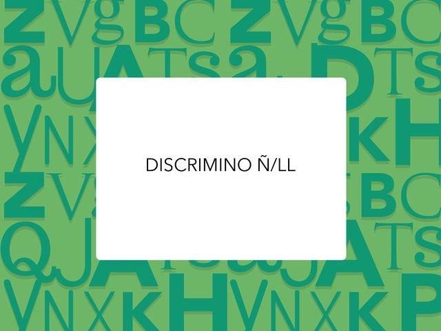 DISCRIMINACION Ñ/LL 1 by LAURA PARDO