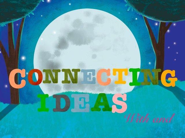 Connecting Ideas With And by María Martínez García