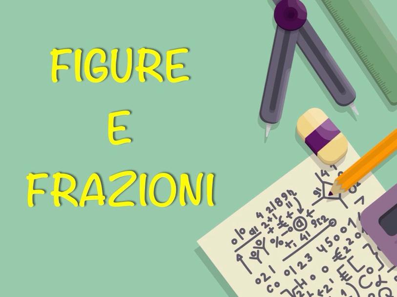 Figure E Frazioni by Primaria Interattiva