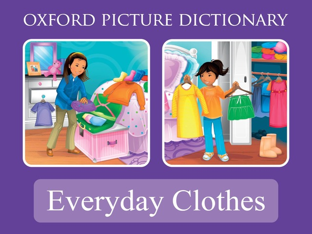Everyday Clothes - Oxford Picture Dictionary by Oxford University Press