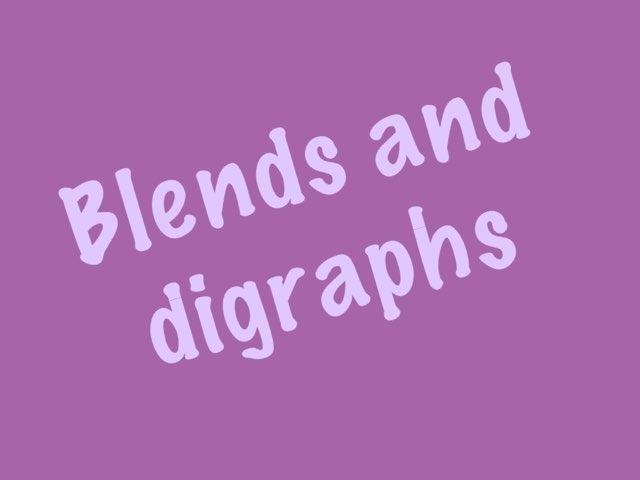 Blends and digraphs by Amanda Maliwauki