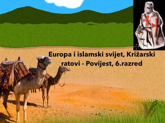 Europa I Islamski Svijet, Križarski Ratovi by Sonja Perković