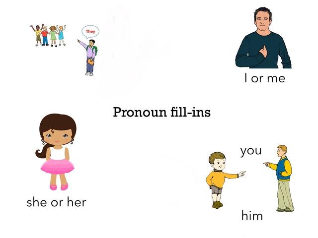 Pronoun Fill-ins 1 by Madonna Nilsen