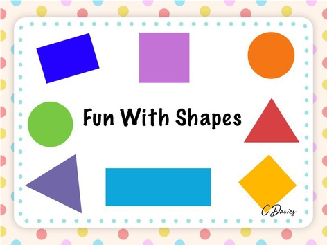Fun With Shapes by Catherine Davies