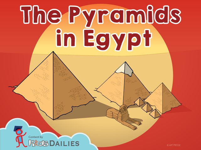 The Pyramids In Egypt by Kids Dailies