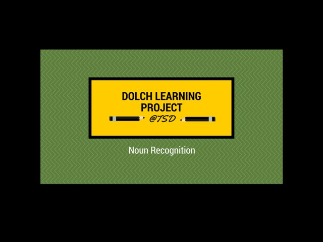 Dolch Learning Project -- Nouns 1 by TSD Library