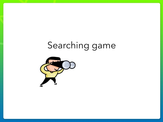 Searching Game  by Sumaya Alfahad