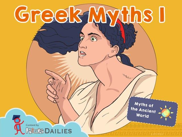 Greek Myths I by Kids Dailies