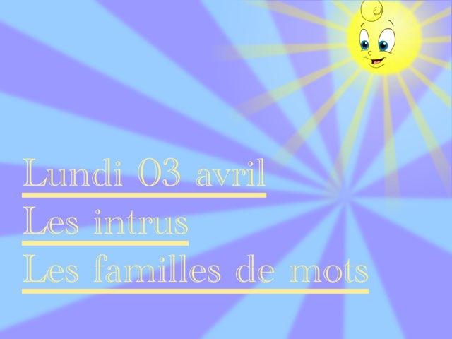 L - Lun03 - Intrus Et Familles  by Caroline Gozdek