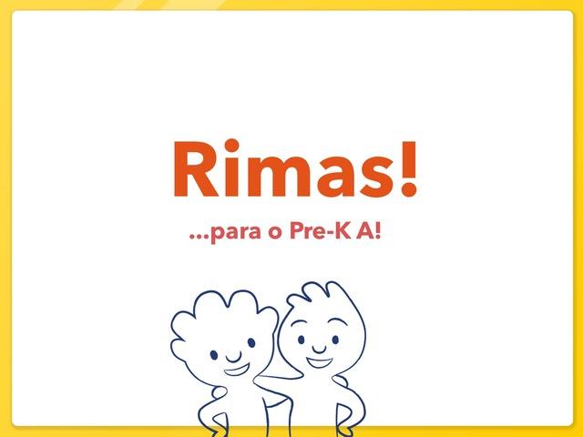 Rimas: Pre-K A by Coordenação Tecnologias Educacionais