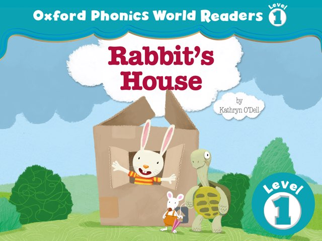 Phonics World Readers 1: Rabbit's House by Oxford University Press