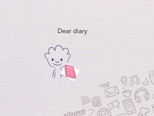 Dear Diary  by Idah Rahman