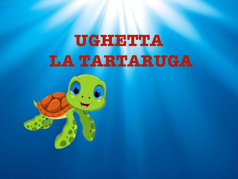 UGHETTA La Tartaruga by Alessandra