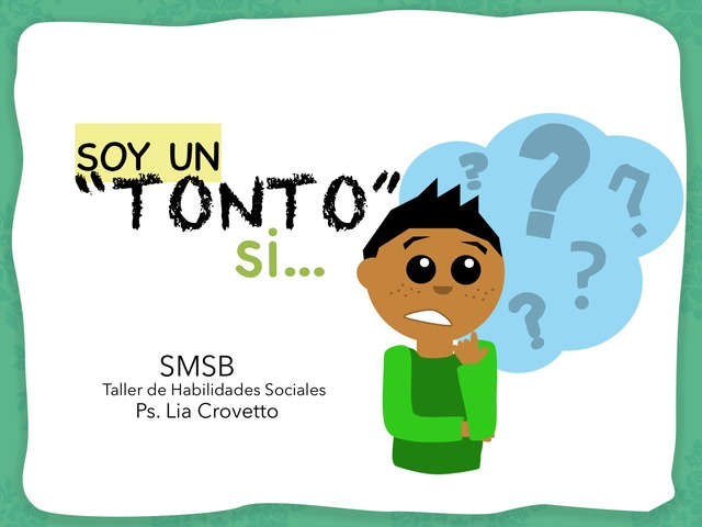 ¿Soy Un Tonto Si...? by Lia Bonilla