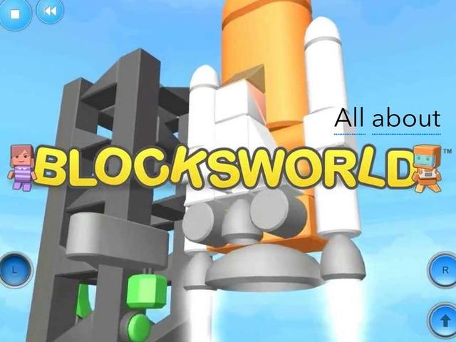 All About Blocks World  by Aiden Borlongan