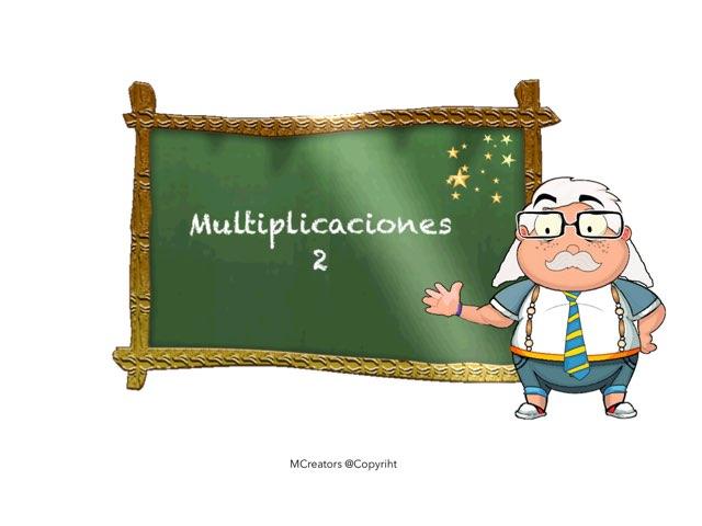 Multiplicaciones 2 by Cristian Lopez Kostiouk
