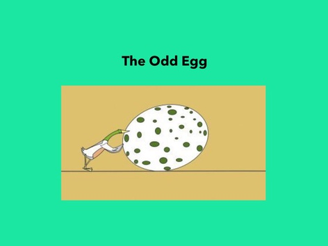 The Odd Egg by Bibiana Ortiz Deive