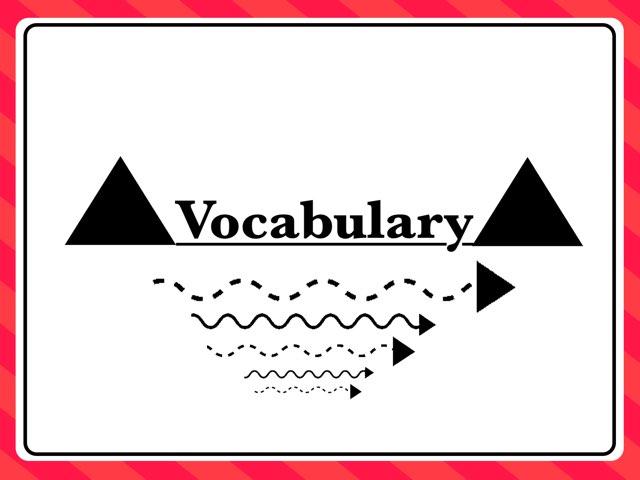Vocabulary  by Trissa Sangwan