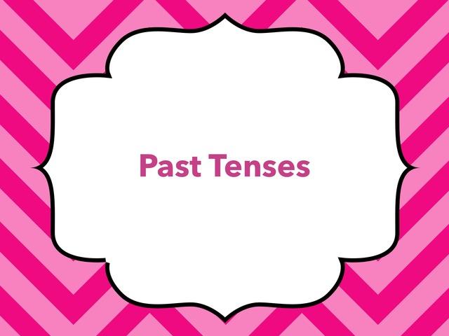 Past Tenses by Yunhan Zhu -