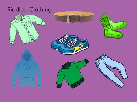 Riddles: Clothes  by Carol Smith