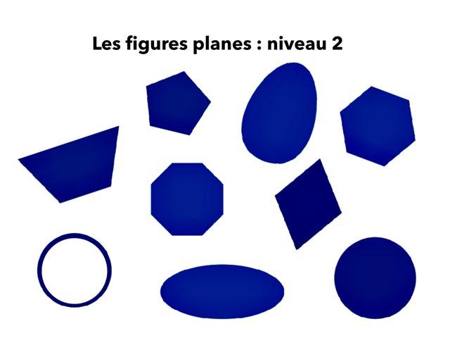 Les Figures planes : Niveau 2 by Claire Marotine