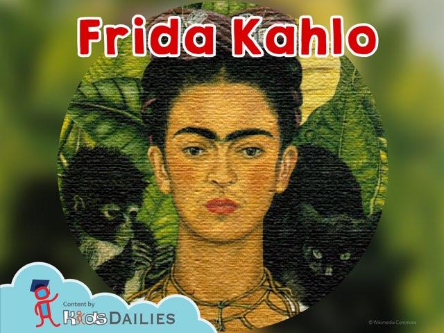 Frida Kahlo  by Kids Dailies