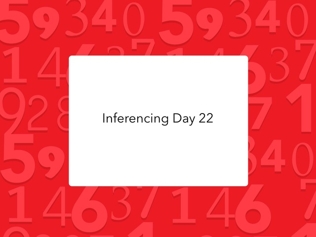 Inferencing Day 22 by Courtney visco